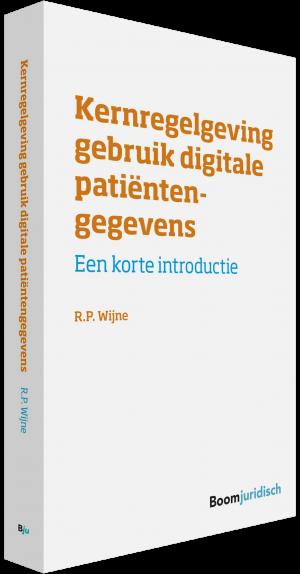 9789462905931 - Kernregelgeving gebruik digitale patientengegevens