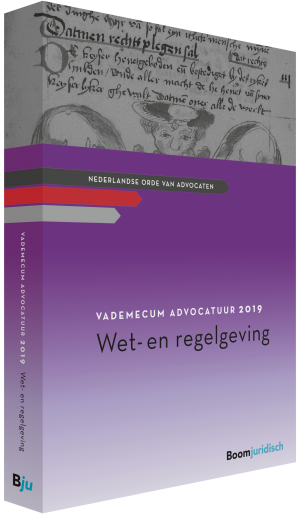 Vademecum Advocatuur 2019 Wet- en regelgeving