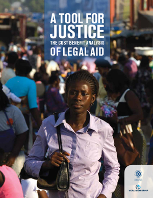 A Tool for Justice: A Cost Benefit Analysis of Legal Aid