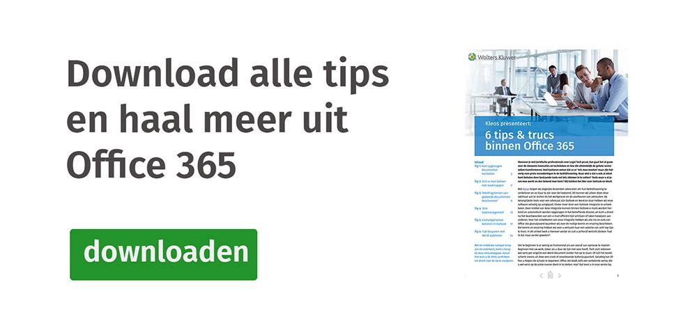 Download alle tips en haal meer uit Office 365