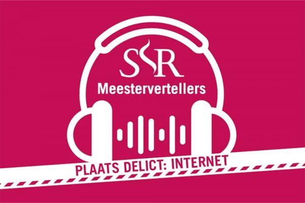 Podcast SSR Meestervertellers over cybercrime